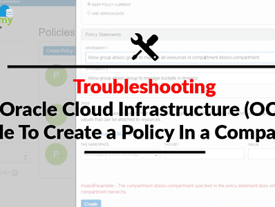 Oracle Cloud Infrastructure (OCI): Unable To Create a Policy Under a Compartment