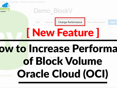 New Feature: How to Increase Performance of Block Volume