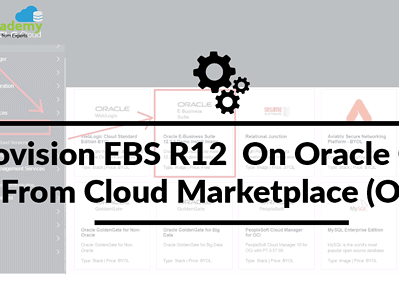 Provision EBS R12  On Oracle Cloud From Cloud Marketplace (OCI)