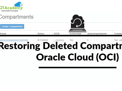 New Feature: Restoring Deleted Compartments In Oracle Cloud (OCI)