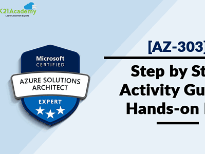 AZ-303 Microsoft Azure Architect Technologies Step By Step Activity Guides (Hands-On Labs)