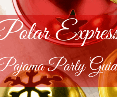 Polar Express Pajama party guide