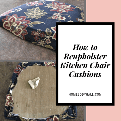 How to Reupholster Kitchen Chair Cushions