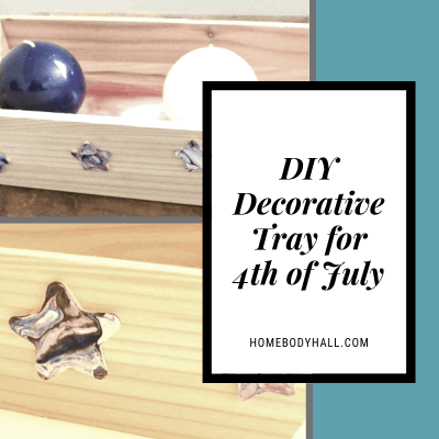 DIY Decorative Tray for 4th of July