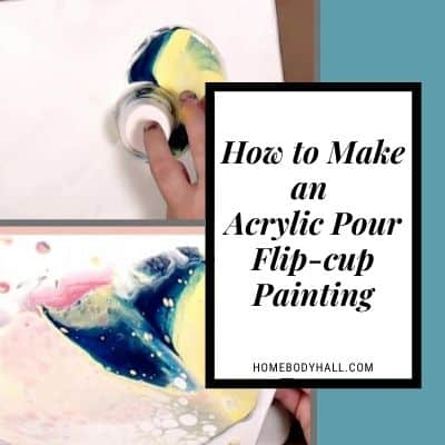 How to Make an Acrylic Pour Flip-cup Painting