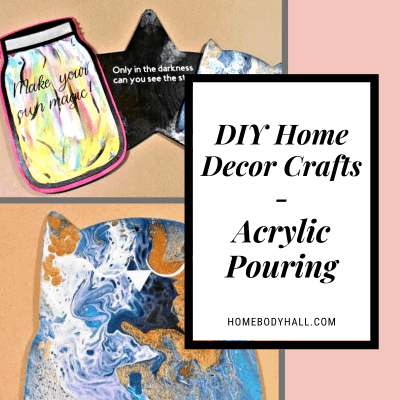 DIY Home Decor Crafts - Acrylic Pouring