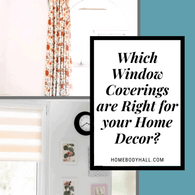 Which Window Coverings are Right for your Home Decor?