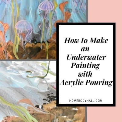 How to Make an Underwater Painting with Acrylic Pouring