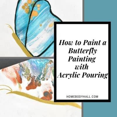 How to Paint a Butterfly Painting with Acrylic Pouring