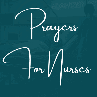 Prayers For Nurses