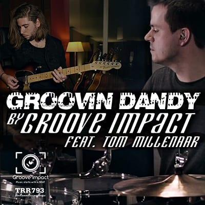 groove impact feat tom millenaar