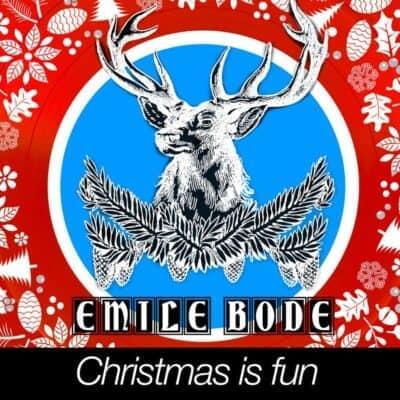 Emile Bode - Christmas is fun