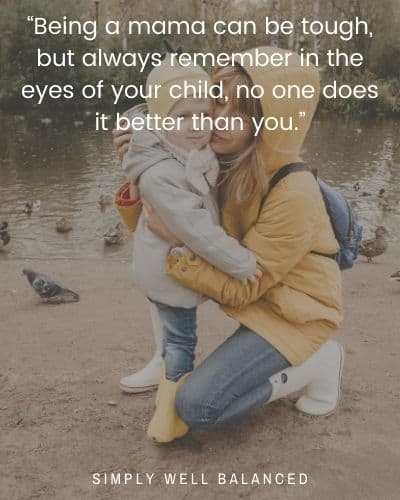 """Being a mama quotes 