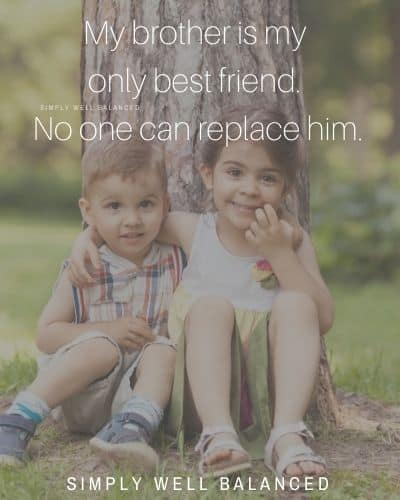 "Best Friend Brother Quotes | ""My brother is my only best friend. No one can replace him."""