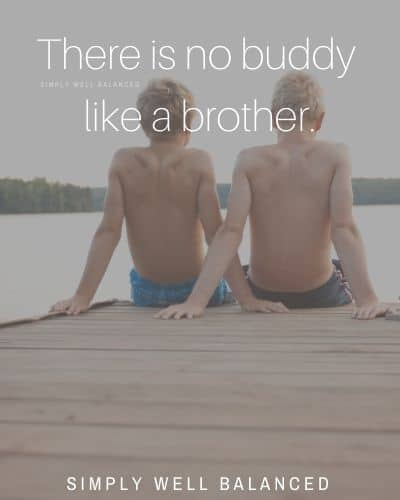 "Brother captions for Instagram | ""There is no buddy like a brother."""