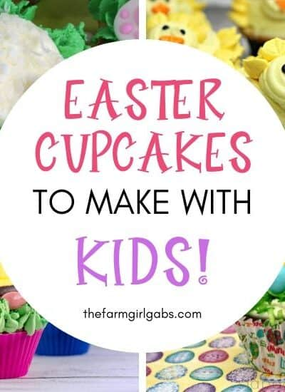 Fun Easter Cupcakes To Make With Kids