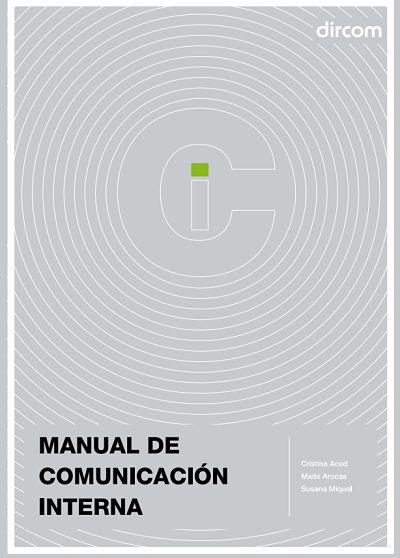 La comunicación interna como manual estratégico de cualquier organización