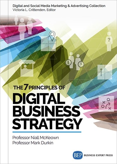 The 7 Principles of Digital Business Strategy