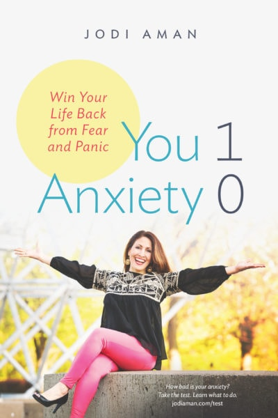 You 1 Anxiety 0 By Jodi Aman