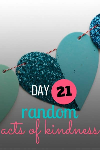 day 21 random act of kindness
