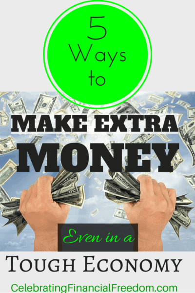 5 Ways to Make Extra Money Even in a Tough Economy