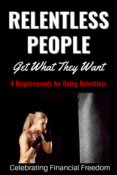 Relentless People Get What They Want