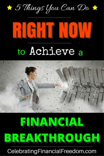 5 Things You Can Do Right Now in 2020 to Get Your Financial Breakthrough