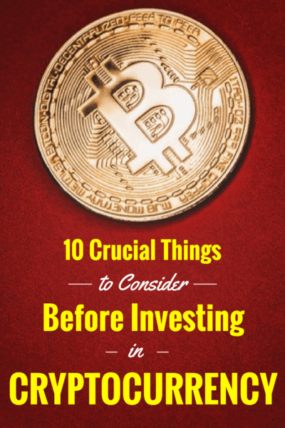 10 Crucial Things to Consider Before Investing in Cryptocurrency