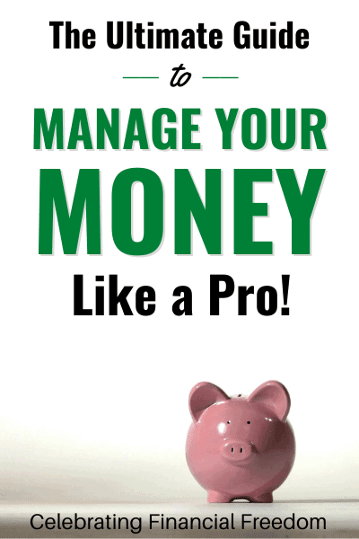 The Ultimate Guide to Manage Your Money Like a Pro!