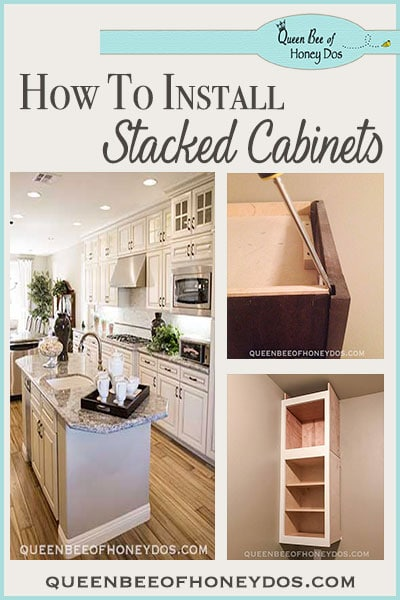 How to Install Stacked Cabinets Over Builder's Grade - The perfect #DIY to get a custom kitchen look. #queenbeeofhoneydos