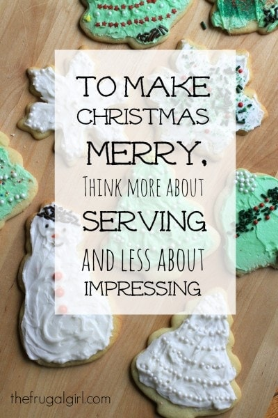 think more about serving and less about impressing