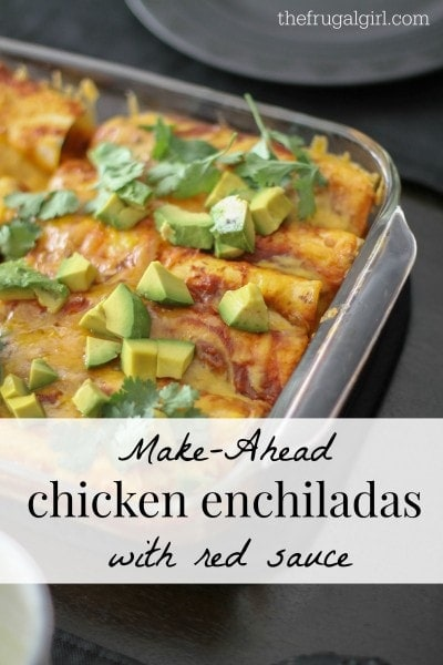 Make-Ahead Chicken Enchiladas with red sauce