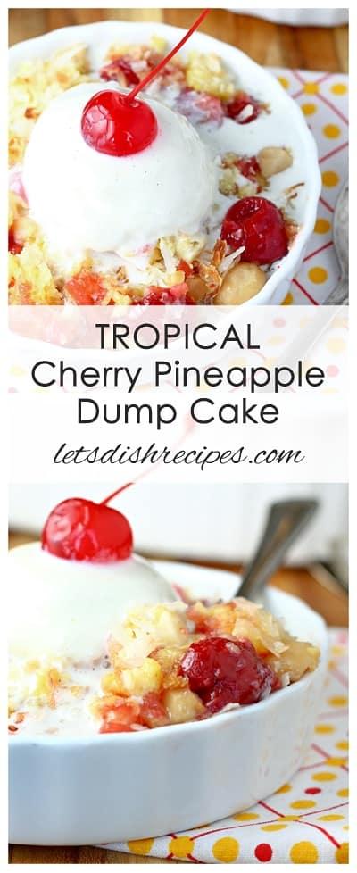 Tropical Cherry Pineapple Dump Cake
