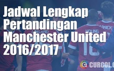 Jadwal Lengkap Pertandingan Manchester United 2016/2017