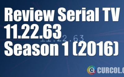 Review Serial TV 11.22.63 (2016)