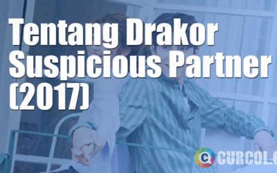 Tentang Drama Korea Suspicious Partner (SBS, 2017)