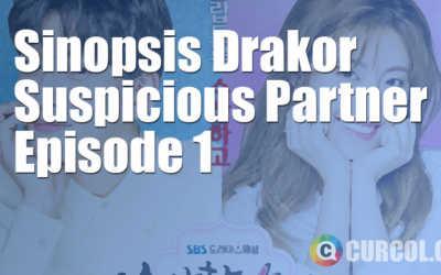 Sinopsis Suspicious Partner Episode 1 (10 Mei 2017)