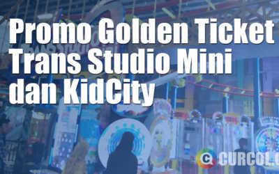 Promo Golden Ticket di Trans Studio Mini dan KidCity