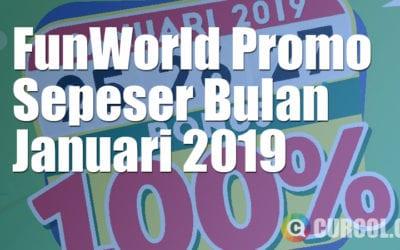 FunWorld Promo SEPESER (SEratus PErsen SERu) Januari 2019