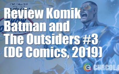 Review Komik Batman & The Outsiders #3 (DC Comics, 2019)