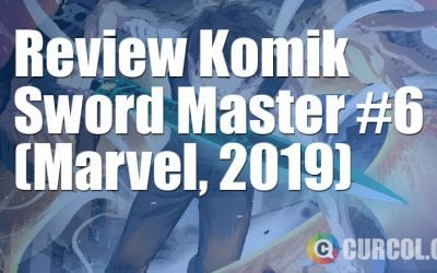 Review Komik Sword Master #6 (Marvel, 2019)