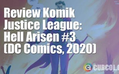 Review Komik Justice League: Hell Arisen #3 (DC Comics, 2020)