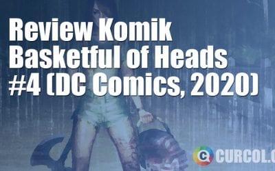 Review Komik Basketful of Heads #4 (Hill House Comics, 2020)