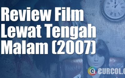 Review Film Lewat Tengah Malam (2007)