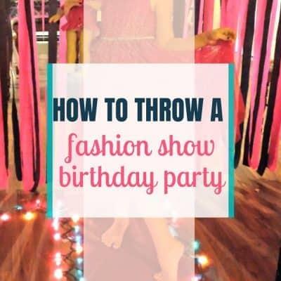 fashion show birthday party