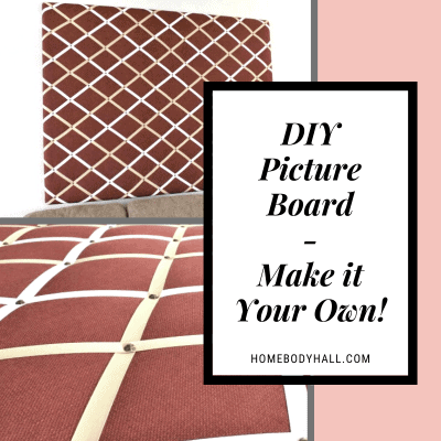 """""""DIY Picture Board - Make it Your Own!"""" Two pictures of completed picture board, close-up and far away"""