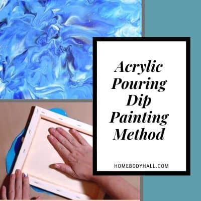 Acrylic Pouring Dip Painting Method