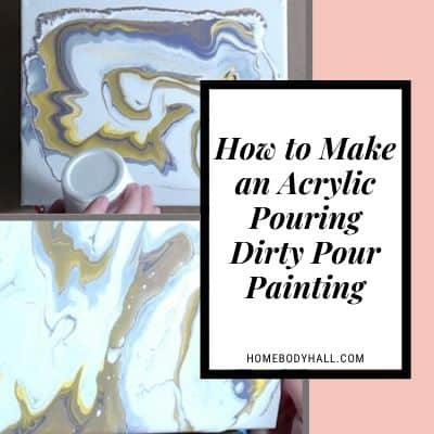 How to Make an Acrylic Pouring Dirty Pour Painting