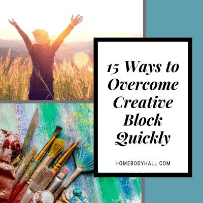 15 ways to overcome creative block quickly
