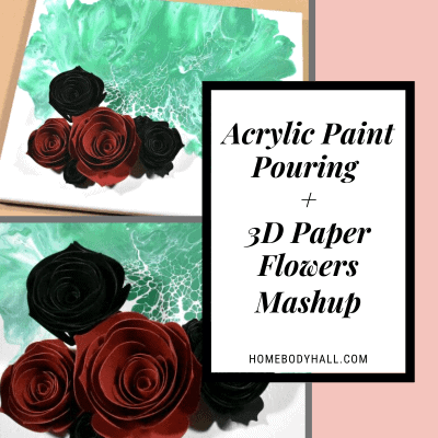 Acrylic Paint Pouring + 3D Flowers Mashup